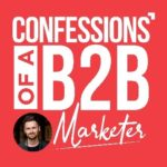 Confessions of a B2B Marketer