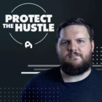 Protect the Hustle